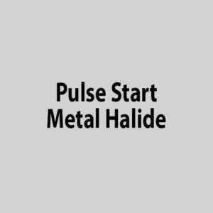 Pulse Start Metal Halide